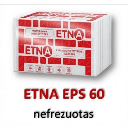 ETNA EPS 60 nefrezuotas - 34.23 €/m³
