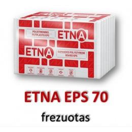 25 cm -ETNA EPS 70 frezuotas - 40,93 €/m³